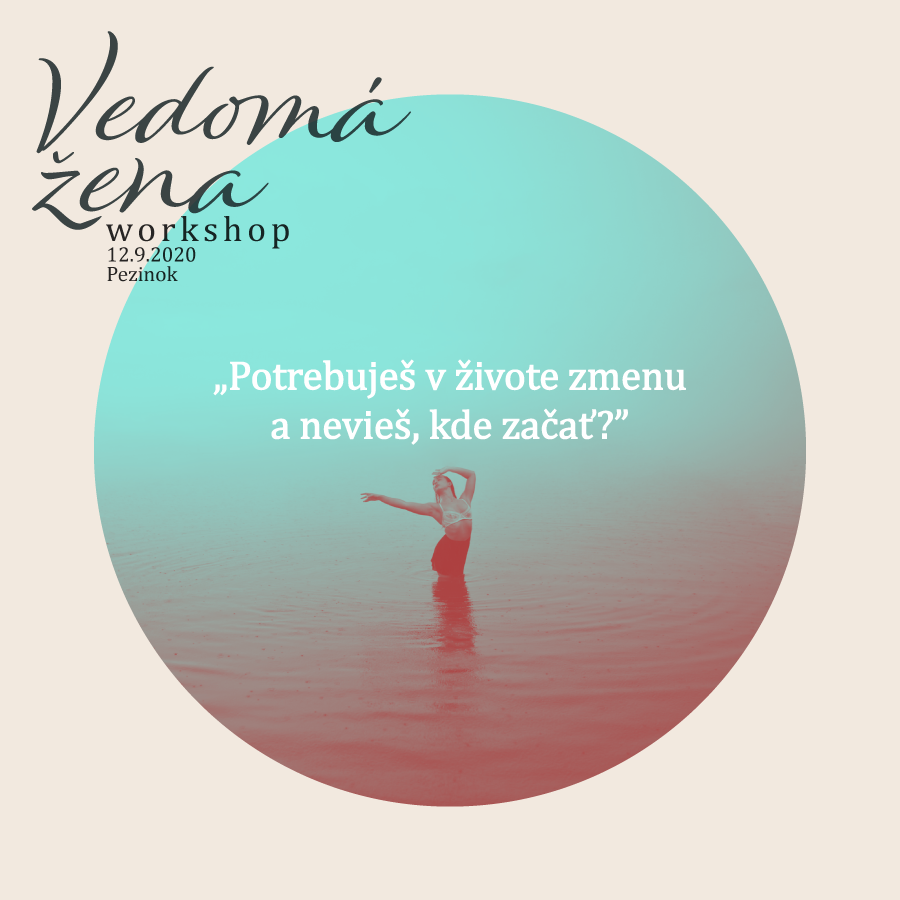vedoma_zena_potrebujes_zmenu